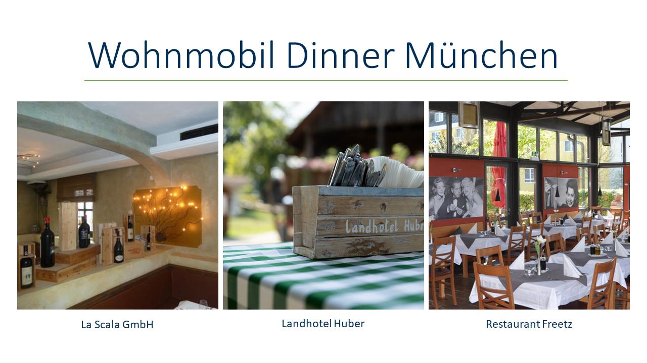 Wohnmobil Dinner München